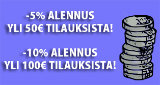Osta enemmän ja säästä! Nyt saat automaattisesti yli -5% yli 50€ tilauksista ja -10% yli 100€ tilauksista!