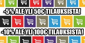 yli 50€ tilauksille -5% ale ja yli 100€ tilauksille -10% ale!